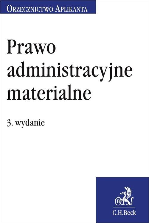 Prawo administracyjne materialne. Orzecznictwo Aplikanta Rychlik Jakub
