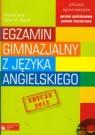 Egzamin gimnazjalny z języka angielskiego Arkusze egzaminacyjne z płytą CD Poziom podstawowy i rozszerzony