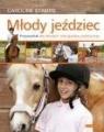 Młody jeździec Przewodnik dla młodych entuzjastów jeździectwa. Stamps Caroline