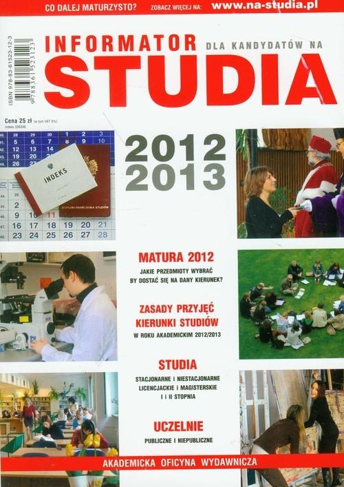 Studia 2012/2013 Informator dla kandydatów na studia