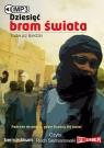 Dziesięć bram świata  (Audiobook) Biedzki Tadeusz