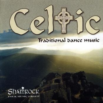 Celtic. Traditional Dance Music. Shamrock CD praca zbiorowa