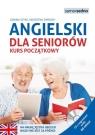 Angielski dla seniorów + nagrania mp3 Kurs początkowy Szyke Joanna, Zimnoch Katarzyna
