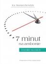 7 minut na ambonie Homilie na rok B Bendyk Marian