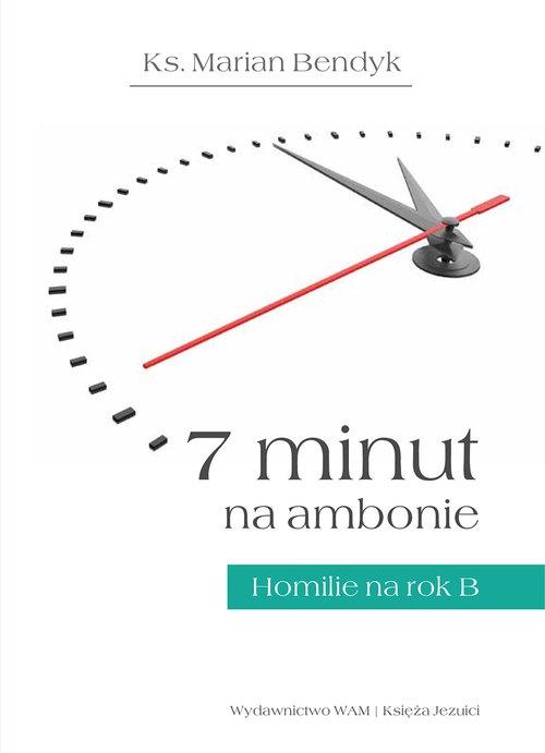 7 minut na ambonie Bendyk Marian