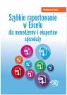 Szybkie raportowanie w Excelu