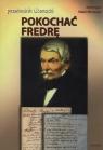 Pokochać Fredrę