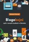 Blogobojni, czyli o nowych mediach w Kościele (Uszkodzona okładka) Mateusz Pietrzak