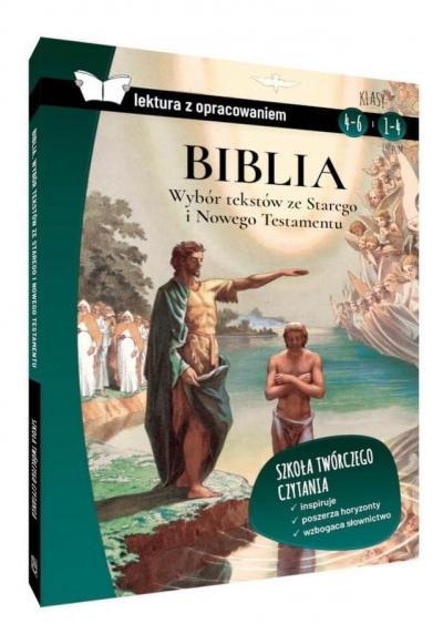 Biblia. Wybór tekstów ze Starego i Nowego Testamentu. Lektura z opracowaniem (oprawa twarda) Opracowanie zbiorowe