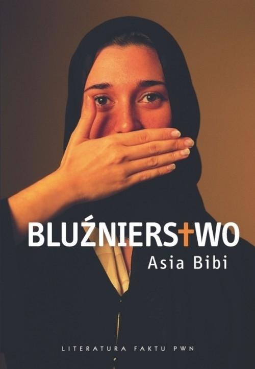 Bluźnierstwo Bibi Asia