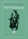 Pan Tadeusz wydanie ilustrowane Mickiewicz Adam