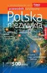 Polska niezwykła - przewodnik turystyczny