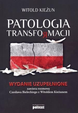 Patologia transformacji Kieżun Witold