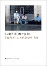Zapiski z czterech lat Eugenio Montale