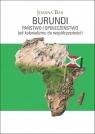 Burundi: Państwo i społeczeństwo Joanna Bar