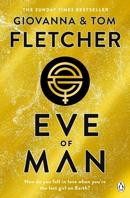 Eve of Man Fletcher Giovanna, Fletcher Tom