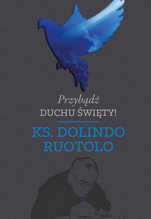 Przybądź Duchu Święty! Ruotolo Dolindo