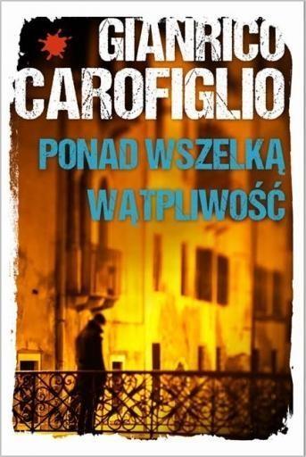 Ponad wszelką wątpliwość Carofiglio Gianrico