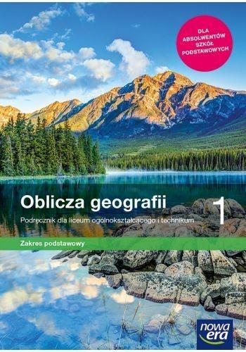 Oblicza geografii 1. Podręcznik dla liceum ogólnokształcącego i technikum. Zakres podstawowy Roman Malarz, Marek Więckowski