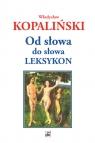 Od słowa do słowa. Leksykon Kopaliński Władysław