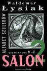 Salon 2 Alfabet szulerów (Uszkodzona okładka) Łysiak Waldemar