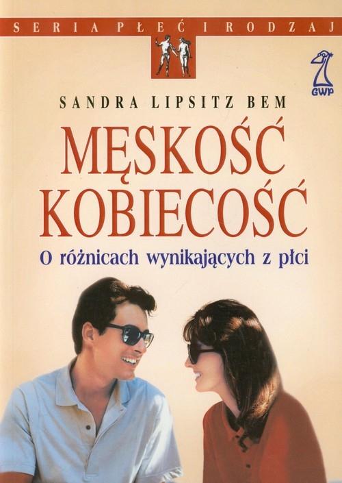 Męskość kobiecość Lipsitz Bem Sandra
