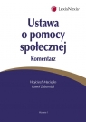 Ustawa o pomocy społecznej. Komentarz  Maciejko Wojciech, Zaborniak Paweł