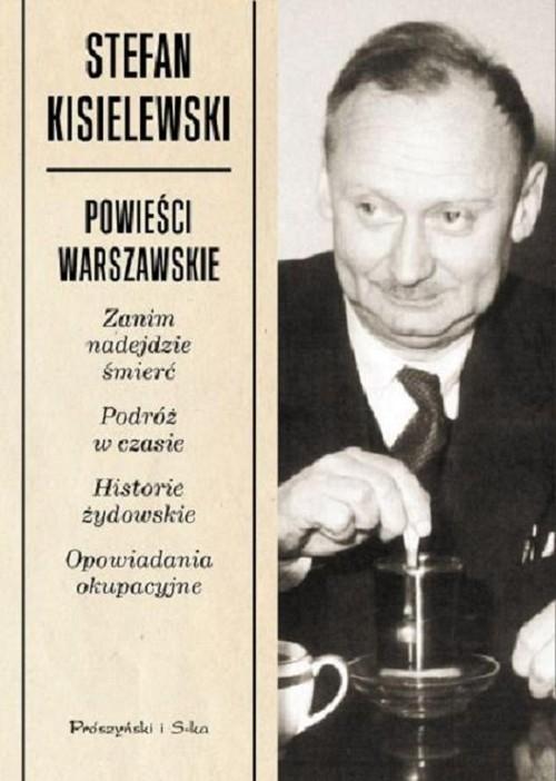Powieści warszawskie Kisielewski Stefan