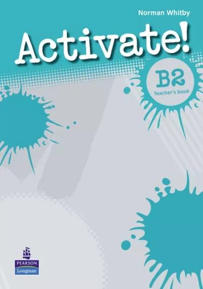 Activate! B2. Teacher's Book Norman Whitby