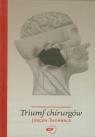 Triumf chirurgów Thorwald Jurgen