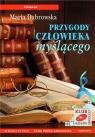 Przygody człowieka myślącego  (Audiobook) Dąbrowska Maria