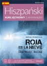 Hiszpański. Kurs językowy z kryminałem. Roja es la nieve. Czerwony śnieg. Poziom A1-A2