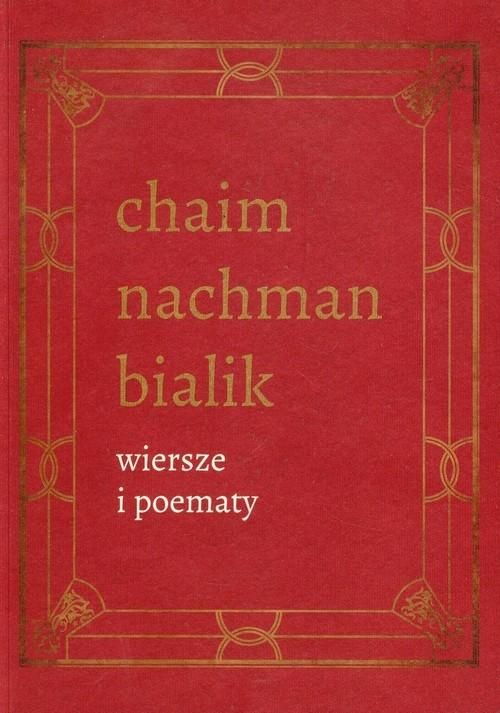 Wiersze i poematy Tom 4 Bialik Chaim Nachman