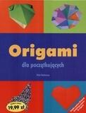 Origami dla początkujących Robinson Nick
