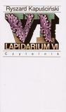 Lapidarium VI - Ryszard Kapuściński