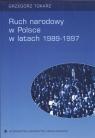 Ruch narodowy w Polsce w latach 1989 - 1997  Tokarz Grzegorz