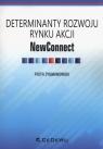 Determinaty rozwoju rynku akcji NewConnect Zygmanowski Piotr