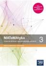 MATeMAtyka 3. Podręcznik do matematyki dla liceum ogólnokształcącego i technikum. Zakres podstawowy i rozszerzony
