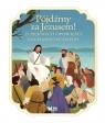 Pójdźmy za Jezusem! 12 pięknych opowieści eucharystycznych