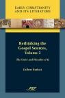 Rethinking the Gospel Sources, Volume 2