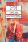Babski blues  Jong Erica