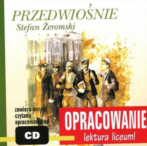 Przedwiośnie Stefan Żeromski Kordela Andrzej I., Bodych Marcin