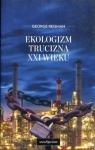 Ekologizm trucizna XXI w Reisman George