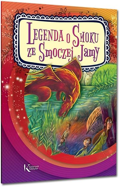 Legenda o Smoku ze Smoczej Jamy Urszula Kamińska