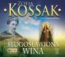 Błogosławiona wina (audiobook) Kossak Zofia