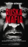 Ruska mafia Górski Artur