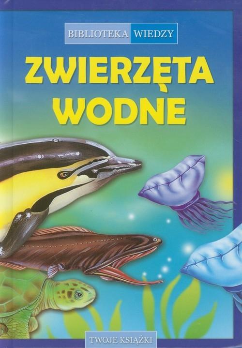 Biblioteka wiedzy Zwierzęta wodne