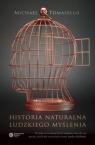 Historia naturalna ludzkiego myślenia Tomasello Michael
