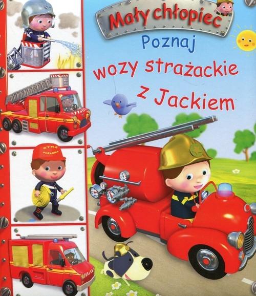 Mały chłopiec Poznaj wozy strażackie z Jackiem Beaumont Emilie