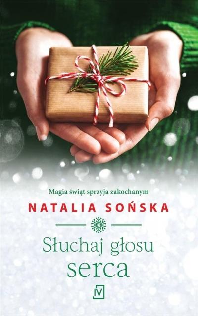 Słuchaj głosu serca Sońska Natalia